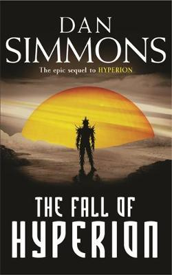 The Fall of Hyperion (Hyperion #2) by Dan Simmons