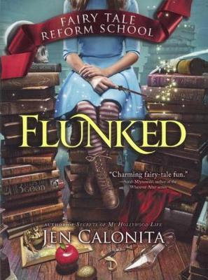 Flunked by Jen Calonita image