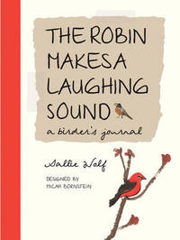 The Robin Makes A Laughing Sound by Sallie Wolf image