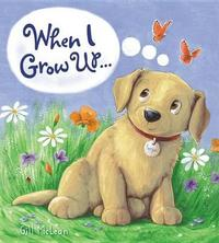 Storytime: When I Grow Up... by Gill McClean image