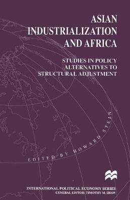 Asian Industrialization and Africa: Studies in Policy Alternatives to Structural Adjustment image