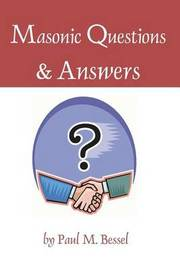 Masonic Questions and Answers by Paul, M. Bessel