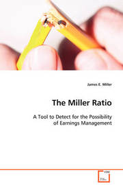 The Miller Ratio by James E. Miller