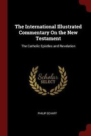 The International Illustrated Commentary on the New Testament by Philip Schaff image