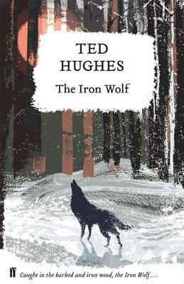 The Iron Wolf by Ted Hughes image