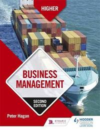 Higher Business Management: Second Edition by Peter Hagan