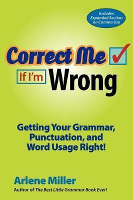 Correct Me If I'm Wrong by Arlene Miller