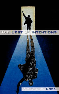 The Best of Intentions by Dax Devlon Ross image