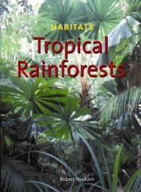 Tropical Rainforests by Robert Snedden image