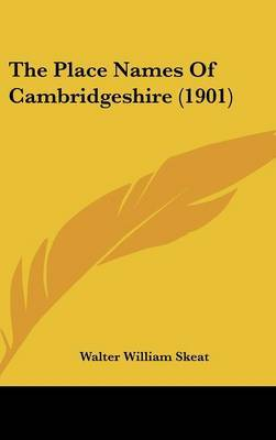 The Place Names of Cambridgeshire (1901) by Walter William Skeat image