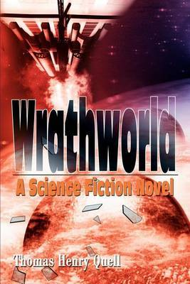 Wrathworld: A Science Fiction Novel by Thomas Henry Quell image