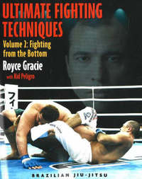 Ultimate Fighting Techniques Vol 2 by Royce Gracie image