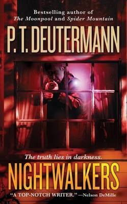Nightwalkers by P.T. Deutermann