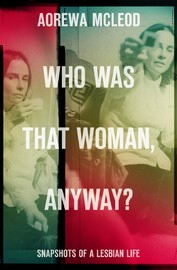 Who Was That Woman Anyway by Aorewa McLeod