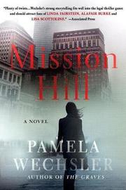 Mission Hill by Pamela Wechsler