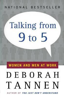Talking from Nine to Five: Women and Men in the Workplace by Deborah Tannen image