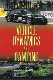 Vehicle Dynamics and Damping by Jan Zuijdijk