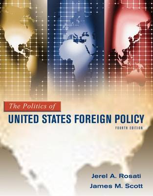 The Politics of United States Foreign Policy by Jerel A. Rosati image