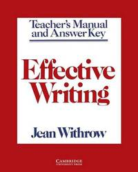 Effective Writing Teacher's manual by Jean Withrow