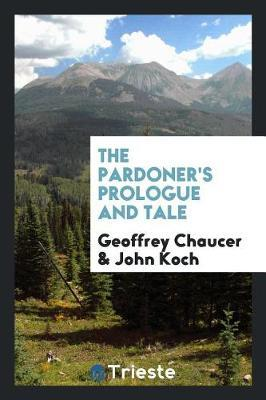 The Pardoner's Prologue and Tale by Geoffrey Chaucer image