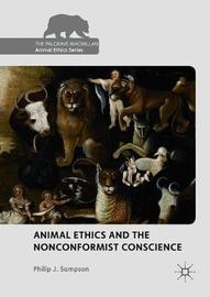 Animal Ethics and the Nonconformist Conscience by Philip Sampson