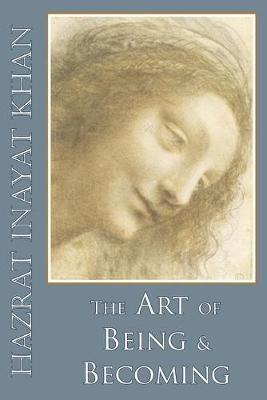 Art of Being & Becoming by Hazrat Inayat Khan
