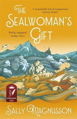 The Sealwoman's Gift by Sally Magnusson