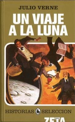 Un Viaje a la Luna by Julio Verne image