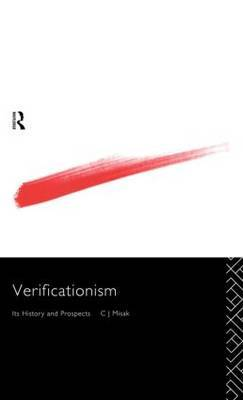 Verificationism by C.J. Misak image