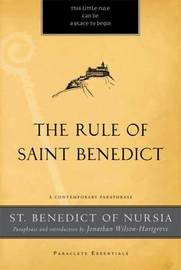 The Rule of St. Benedict by St.Benedict