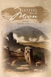 Letters from the Moon by John Koblas