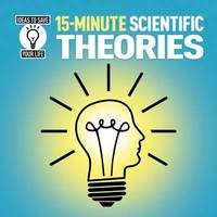 15-Minute Scientific Theories by Anne Rooney