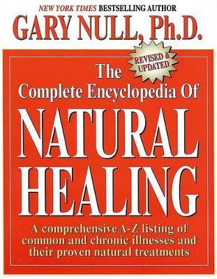 The Complete Encyclopedia Of Natural Healing by Gary Null image