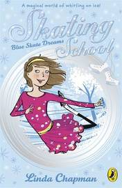 Blue Skate Dreams by Linda Chapman image