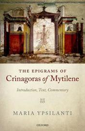 The Epigrams of Crinagoras of Mytilene by Maria Ypsilanti