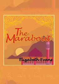 The Marabout by Elizabeth Evans image