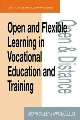 Open and Flexible Learning in Vocational Education and Training by Judith Calder image