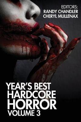 Year's Best Hardcore Horror Volume 3 by Scott Smith image