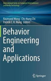 Behavior Engineering and Applications