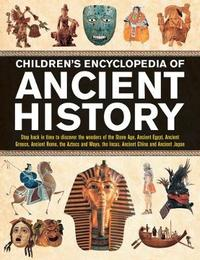 Children's Encyclopedia of Ancient History by Philip Steele
