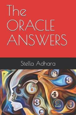 The ORACLE ANSWERS by Stella Adhara