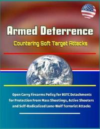 Armed Deterrence by U S Military