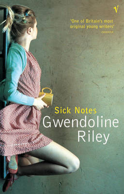 Sick Notes by Gwendoline Riley image