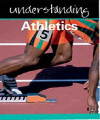 Understanding Athletics by Julia Hickey image