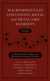Macromolecules Containing Metal and Metal-like Elements: v. 1 by Alaa S Abd-El-Aziz image