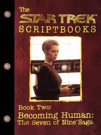 Becoming Human: The Seven of Nine Saga by Various ~