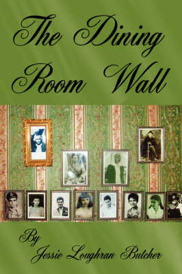 The Dining Room Wall by Jessie Loughran Butcher