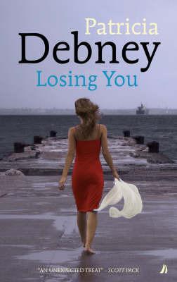Losing You by Patricia Debney