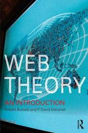 Web Theory by Robert Burnett