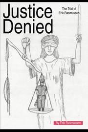 Justice Denied by Erik Rasmussen image